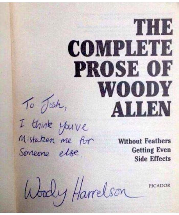 Its Woody Harrelson Dude