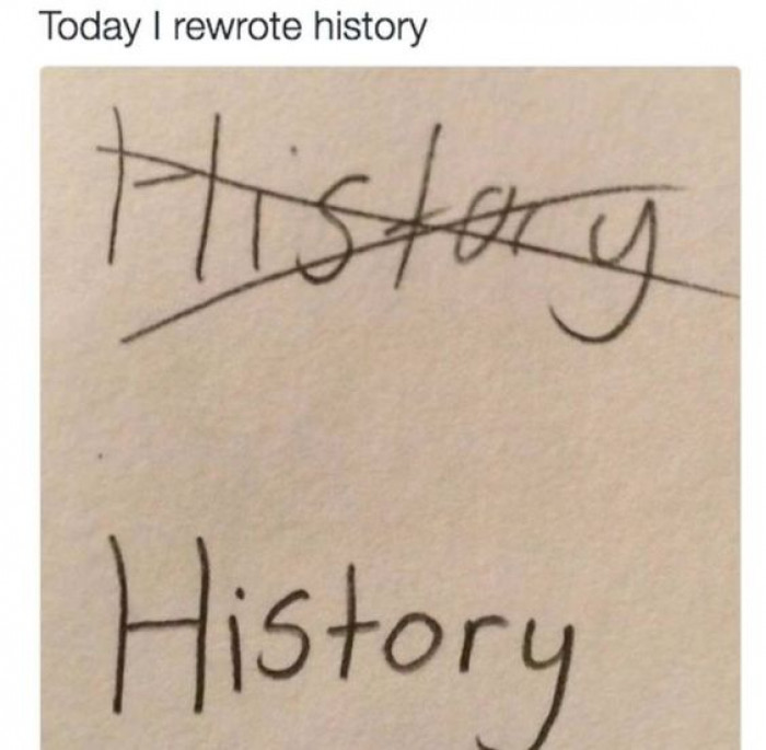 Today I Rewrote History