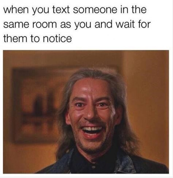 Did You Just Get My Text?