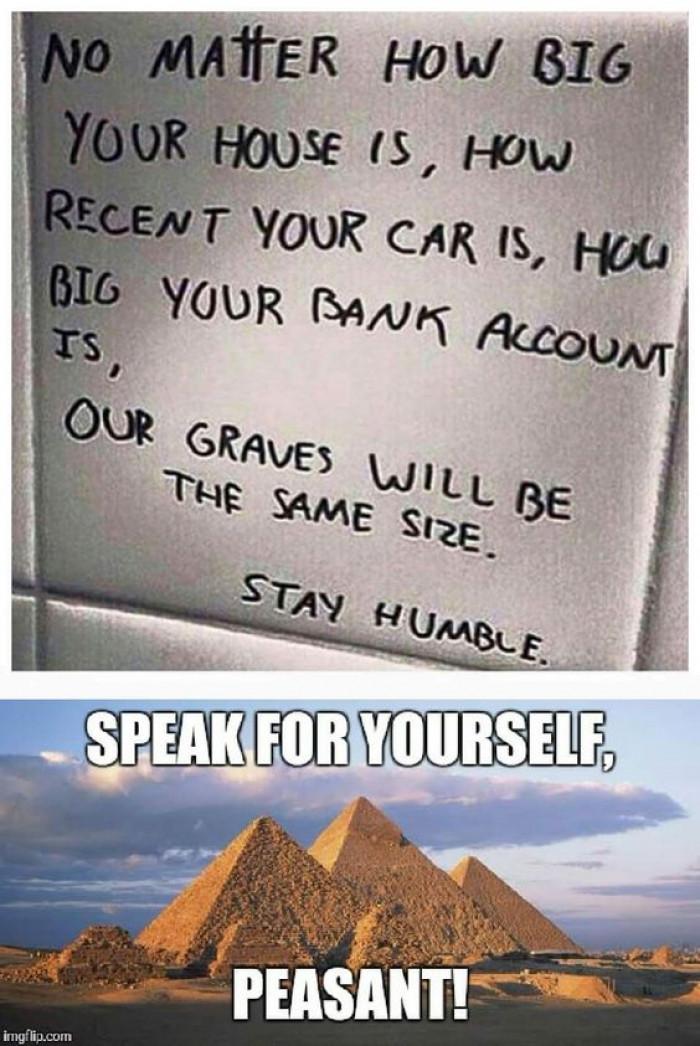 Speak for yourself!