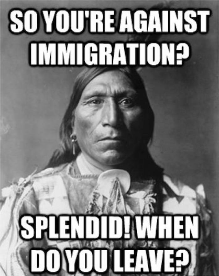 Against immigration?