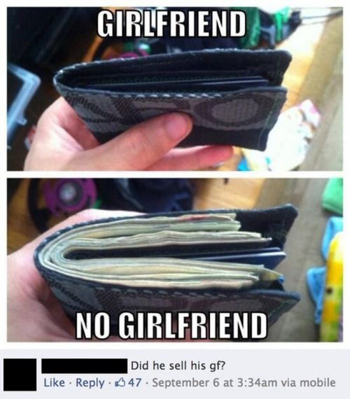 Did he sell his girlfriend?