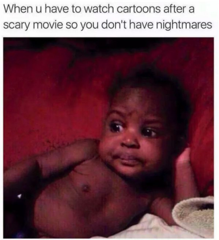 I ain't having nightmares!!