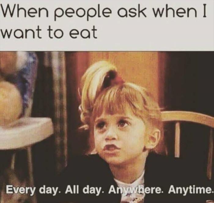 I live to eat!