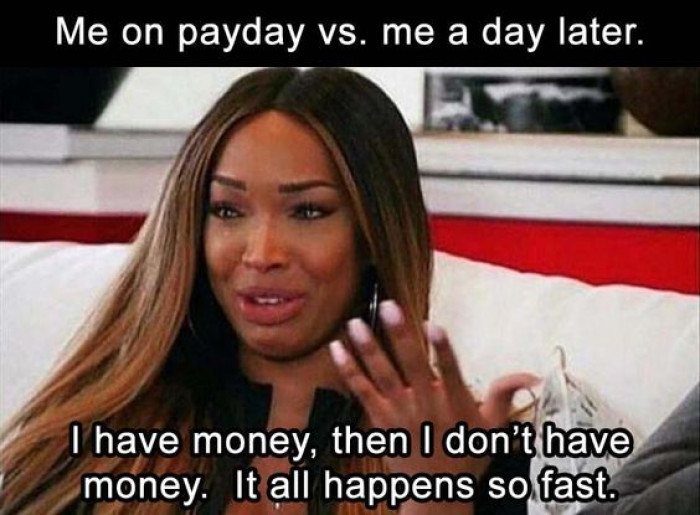 Me On Payday Vs A Day Later