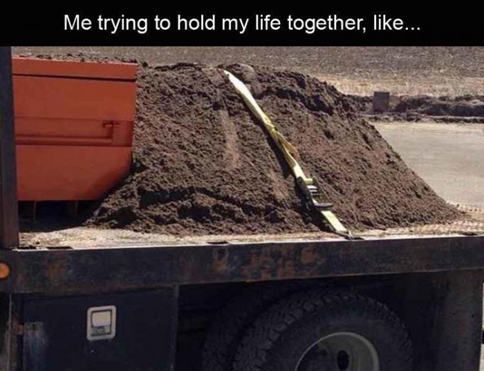 Holding My Life Together Be Like