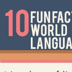 10 Facts About World Languages That Will Make You Want To Learn A New One