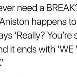Do You Need A Break
