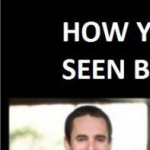 How You Are Seen By...