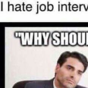 I Hate Job Interviews. It's Like