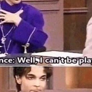 Just A Reminder That Prince Said It First