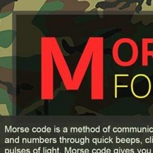 Morse Code Made Easy Because It Might Save Your Life
