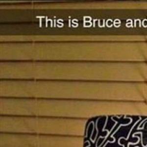 This Is Bruce...