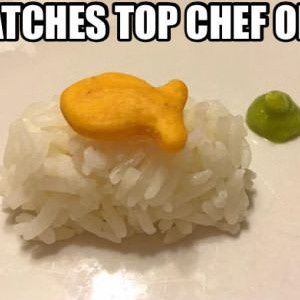 Watches Top Chef Once