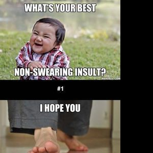 What's Your Best Non-Swearing Insult?